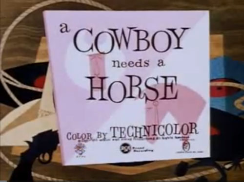 A Cowboy Needs a Horse (1956)