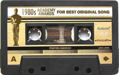 1980s Oscars Mixtape: Best Original Songs